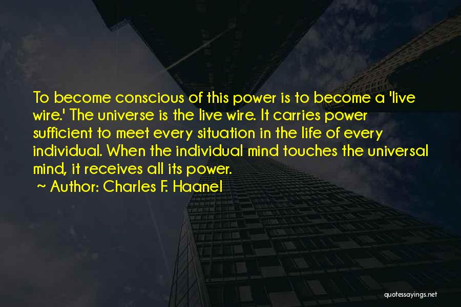 Charles F. Haanel Quotes 736045