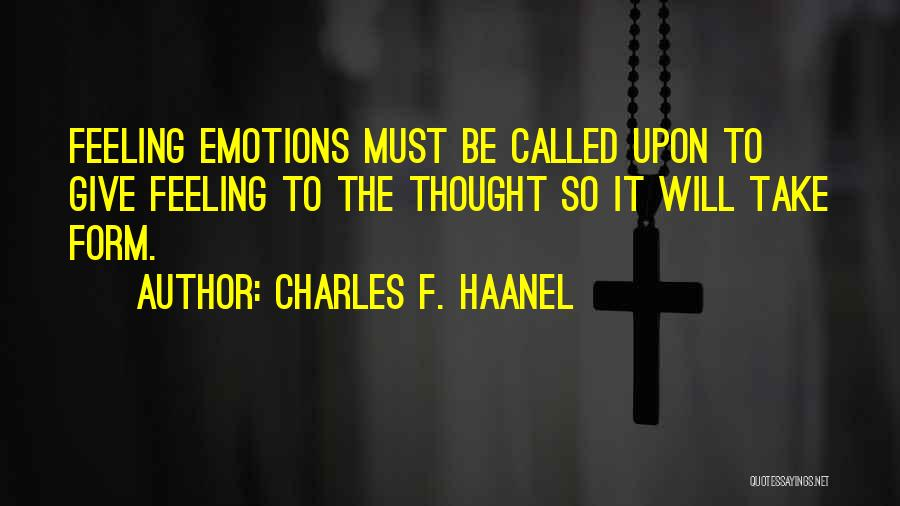Charles F. Haanel Quotes 759775