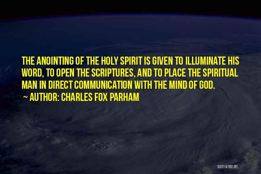 Charles Fox Parham Quotes 986019