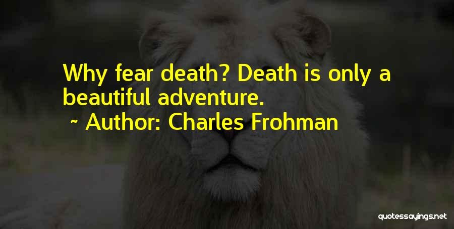 Charles Frohman Quotes 2039151