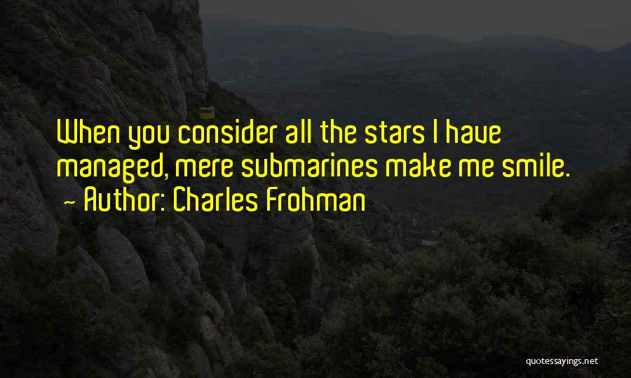 Charles Frohman Quotes 2154617