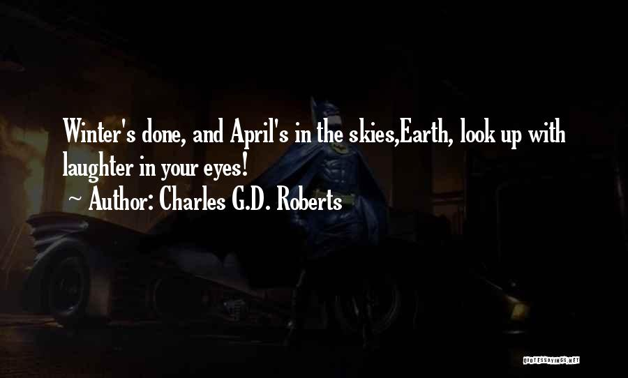 Charles G.D. Roberts Quotes 1187555
