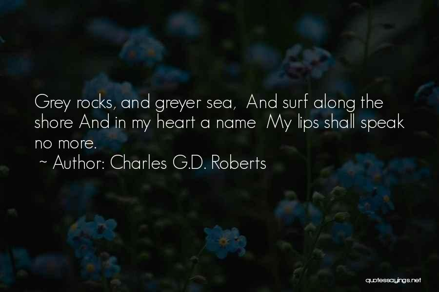 Charles G.D. Roberts Quotes 969629