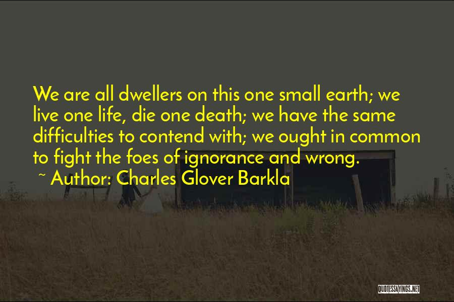 Charles Glover Barkla Quotes 1462858