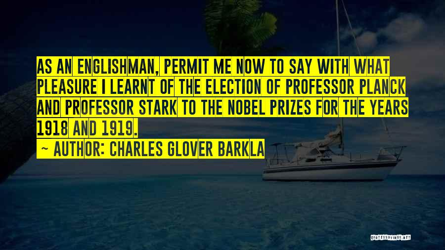 Charles Glover Barkla Quotes 2201378