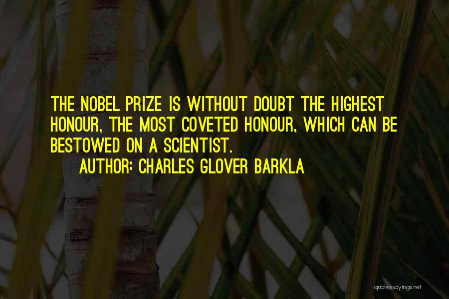 Charles Glover Barkla Quotes 517226