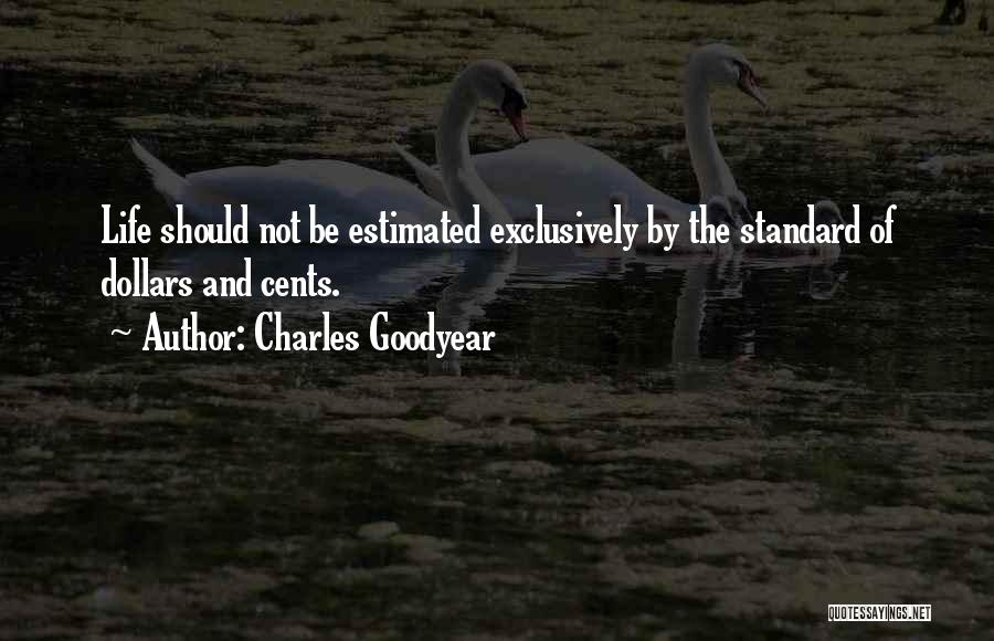 Charles Goodyear Quotes 2086362