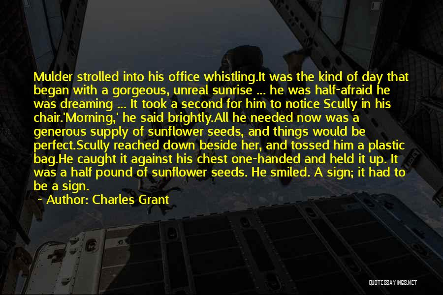 Charles Grant Quotes 1073742