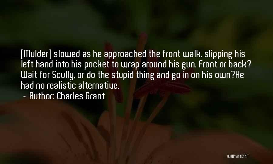 Charles Grant Quotes 1558001