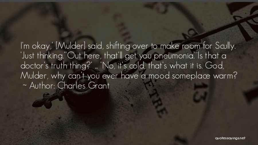 Charles Grant Quotes 831105