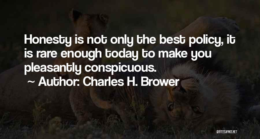 Charles H. Brower Quotes 545017