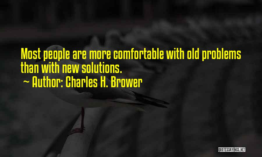 Charles H. Brower Quotes 932106