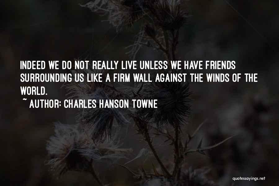 Charles Hanson Towne Quotes 1367321