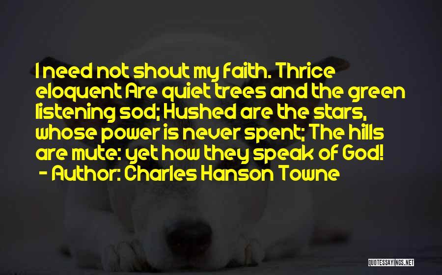 Charles Hanson Towne Quotes 576288