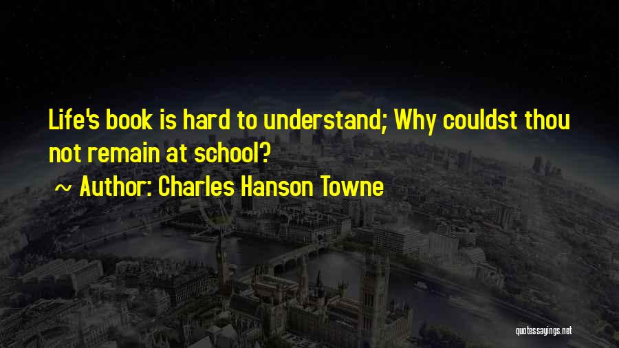 Charles Hanson Towne Quotes 915216