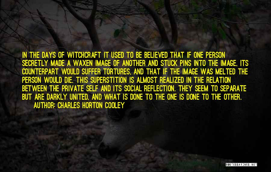Charles Horton Cooley Quotes 1039180
