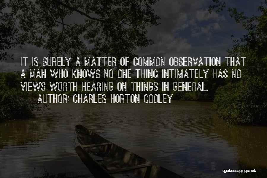 Charles Horton Cooley Quotes 1076389