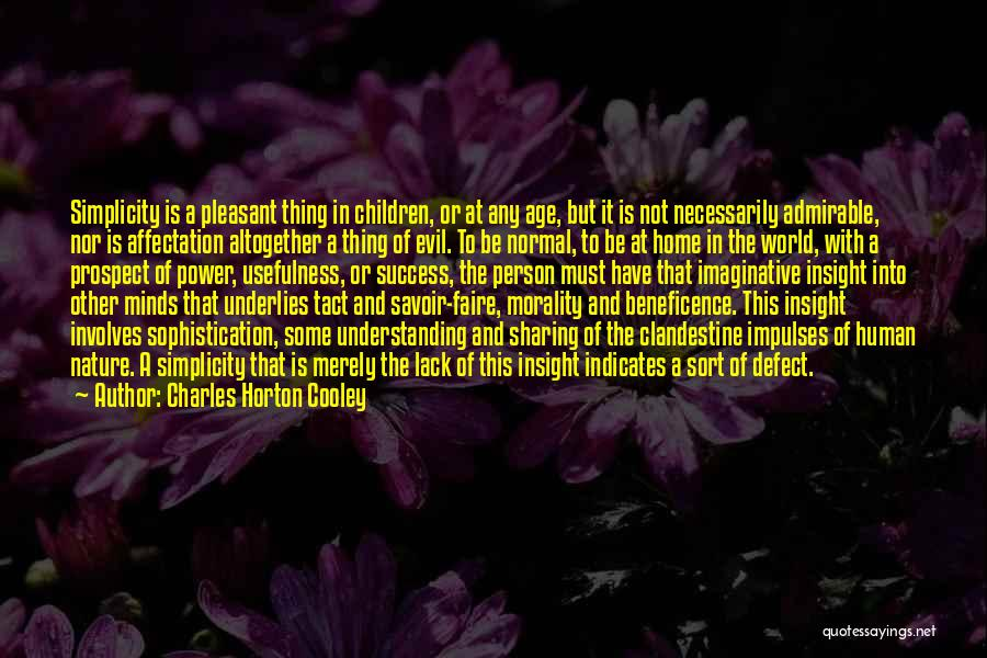 Charles Horton Cooley Quotes 1171628