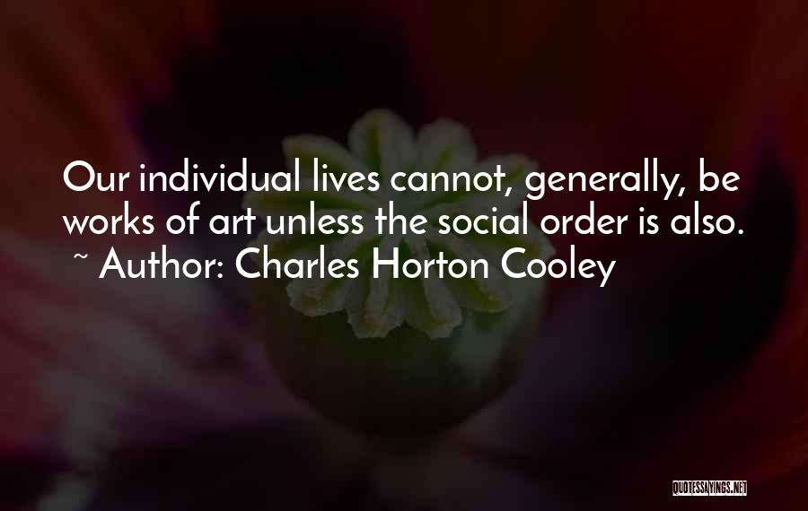 Charles Horton Cooley Quotes 146589
