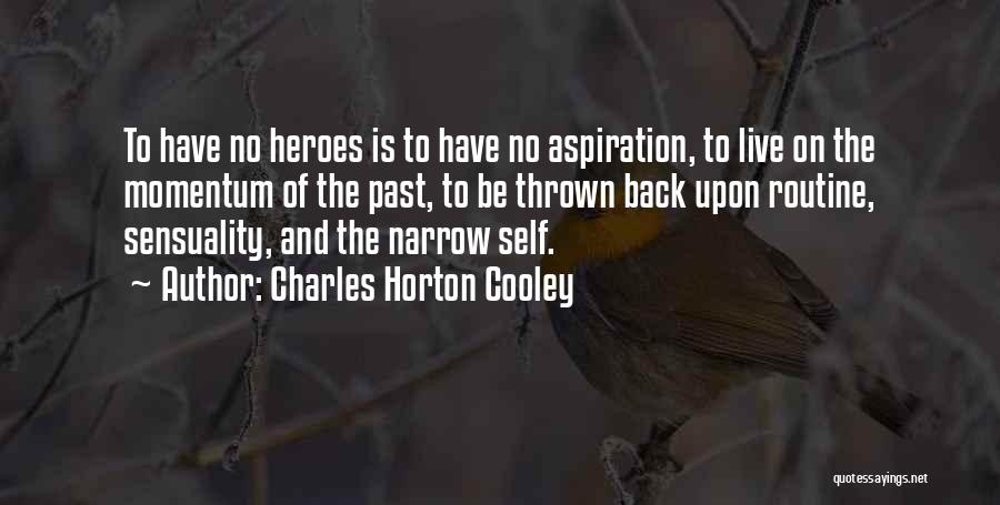 Charles Horton Cooley Quotes 1789777