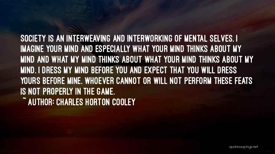 Charles Horton Cooley Quotes 1842529