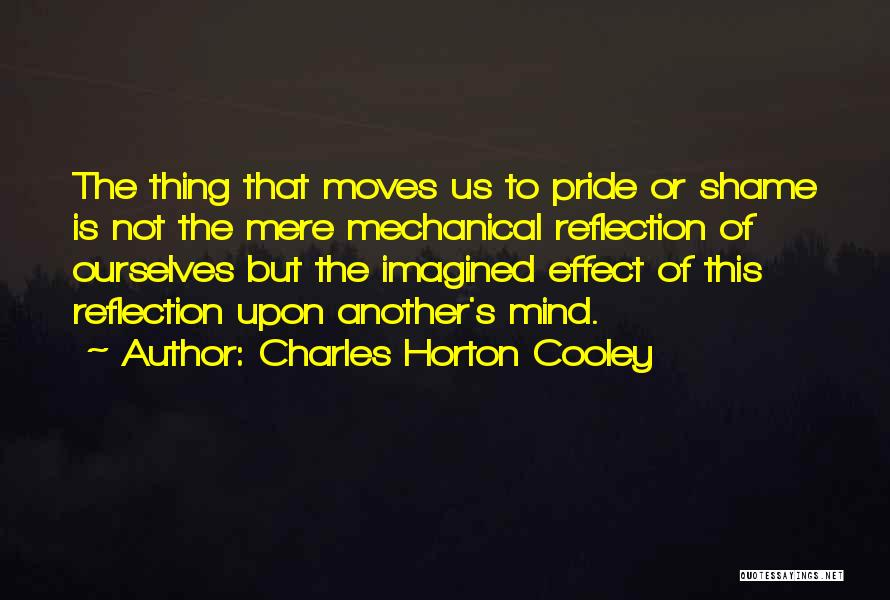 Charles Horton Cooley Quotes 1909222