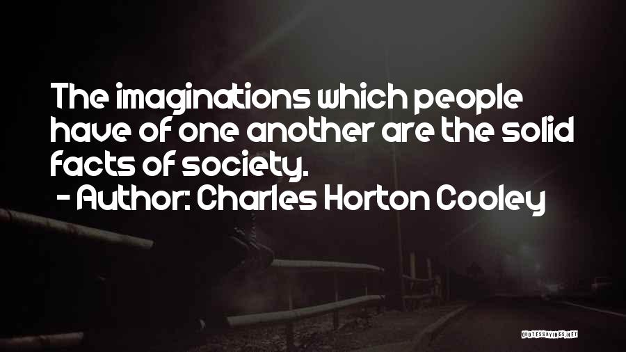 Charles Horton Cooley Quotes 239463