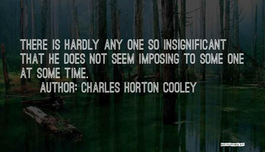 Charles Horton Cooley Quotes 509365
