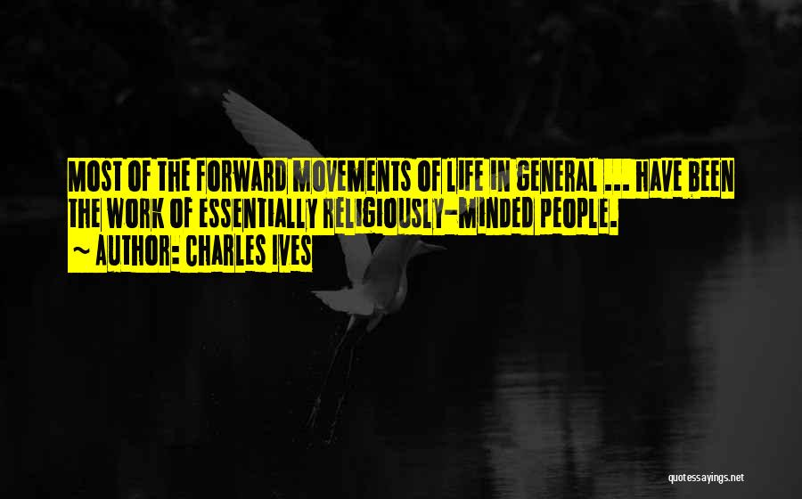 Charles Ives Quotes 1057690