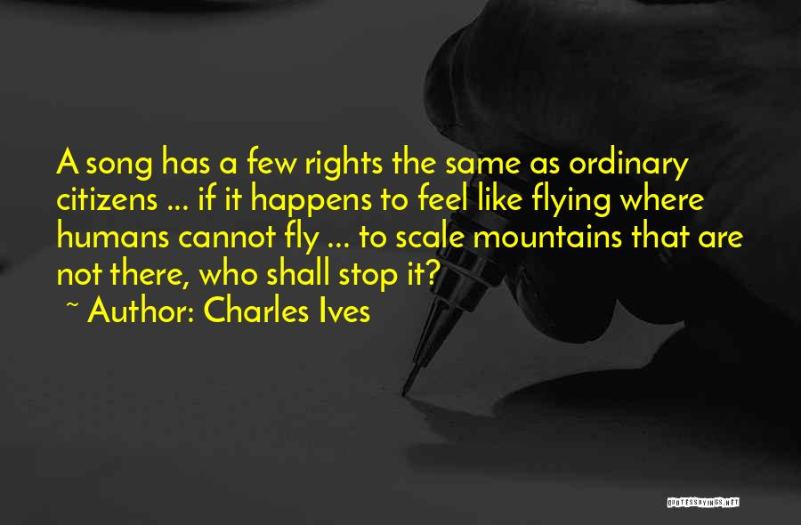 Charles Ives Quotes 111634