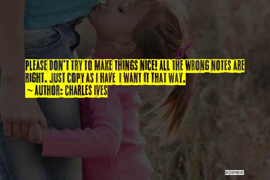 Charles Ives Quotes 1481068