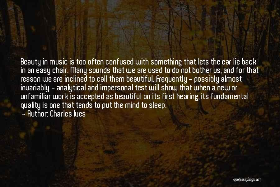 Charles Ives Quotes 1567171