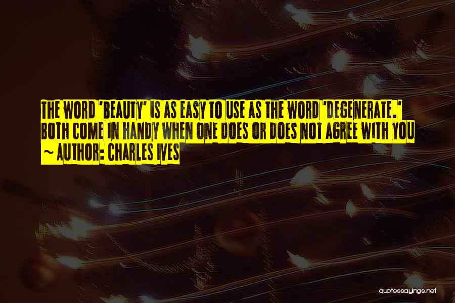 Charles Ives Quotes 1931614