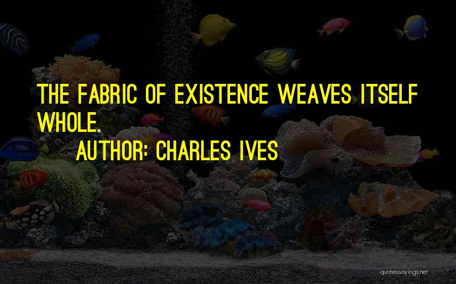 Charles Ives Quotes 1946270