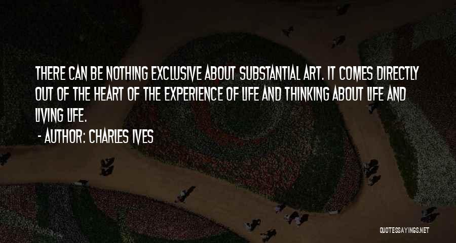 Charles Ives Quotes 2126453