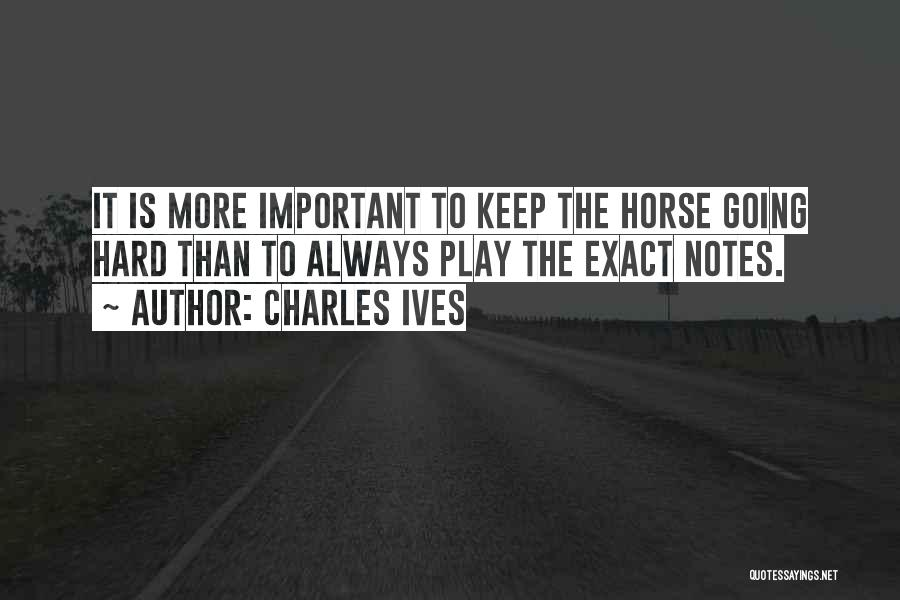 Charles Ives Quotes 231503