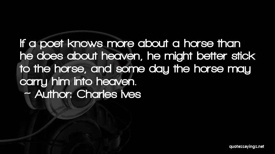 Charles Ives Quotes 768619