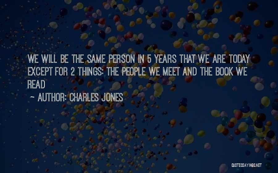 Charles Jones Quotes 703627