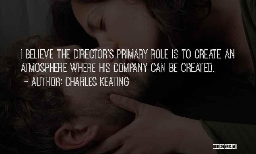 Charles Keating Quotes 1359950