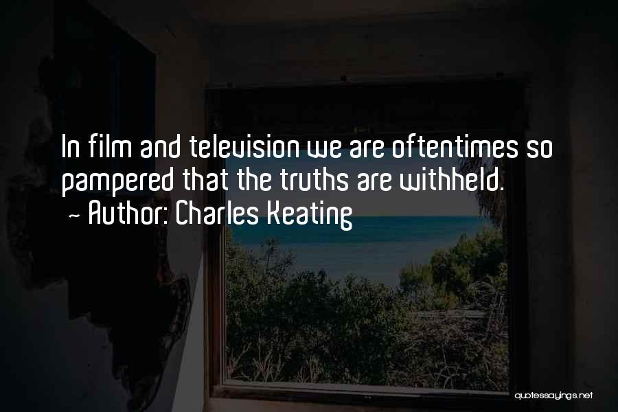 Charles Keating Quotes 1823550