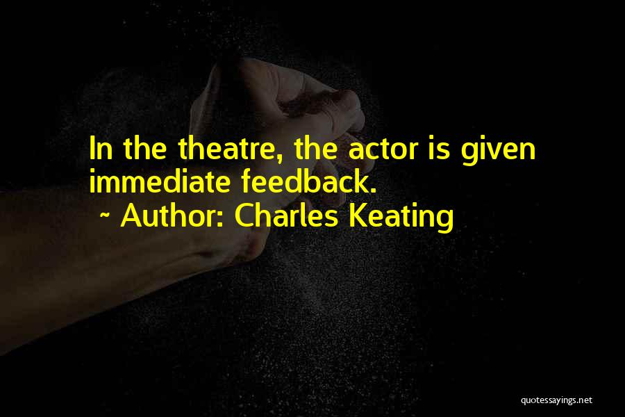 Charles Keating Quotes 237485