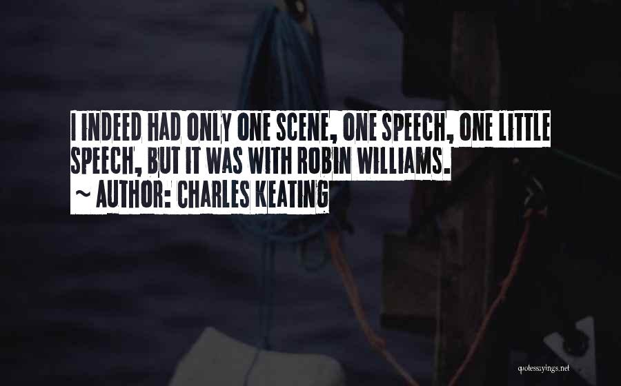 Charles Keating Quotes 375586