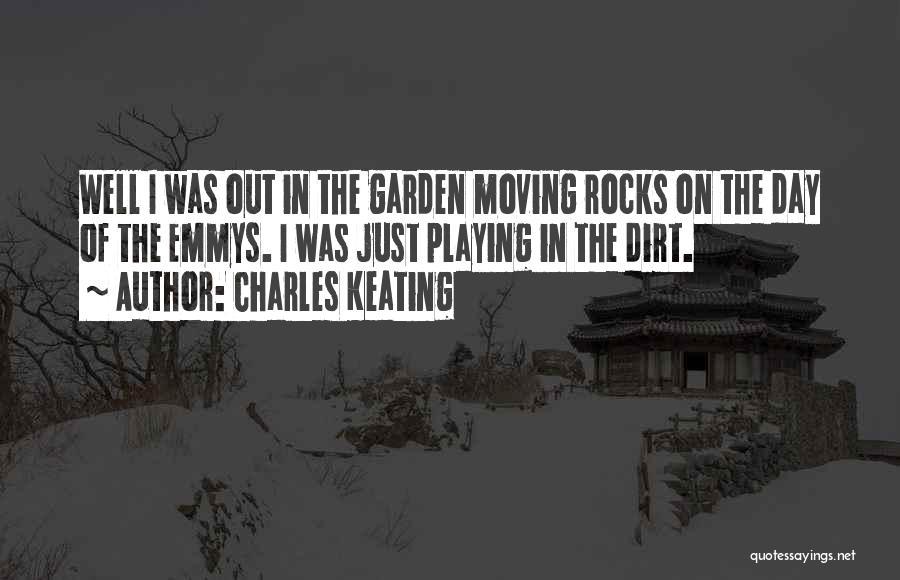 Charles Keating Quotes 686704