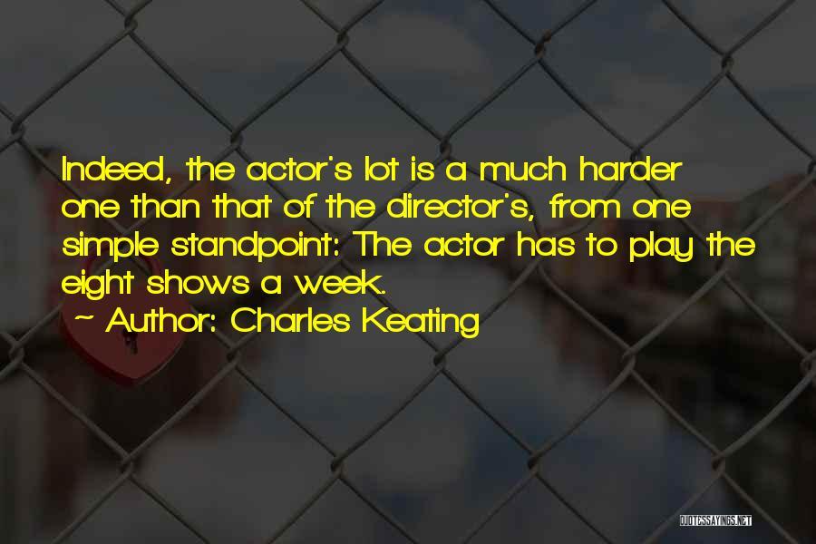 Charles Keating Quotes 714583