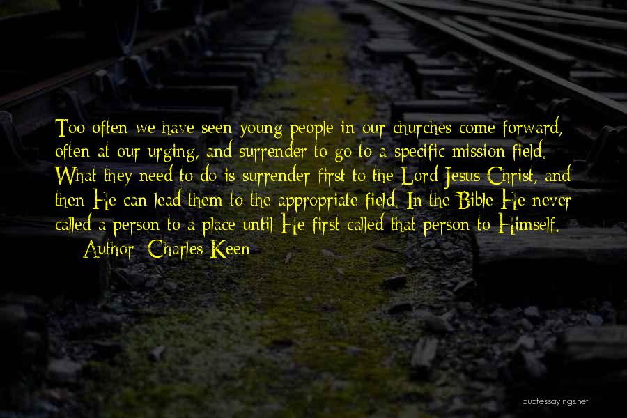 Charles Keen Quotes 1953744