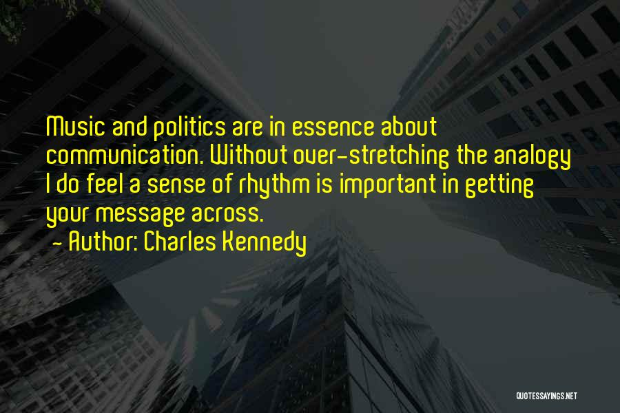 Charles Kennedy Quotes 1053587