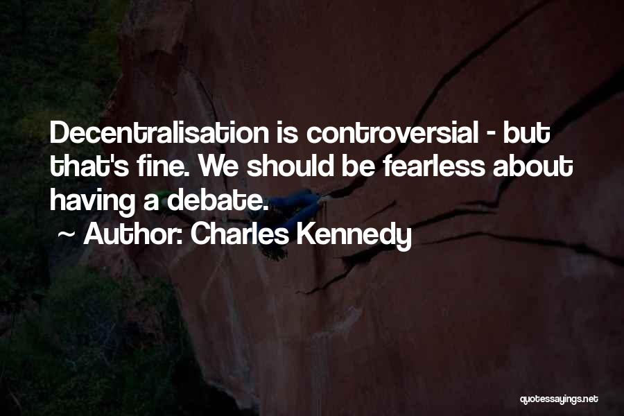 Charles Kennedy Quotes 1074506