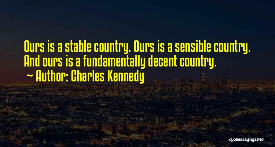 Charles Kennedy Quotes 1173917