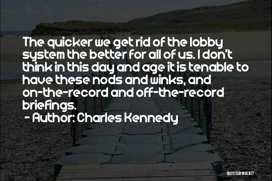 Charles Kennedy Quotes 1180016