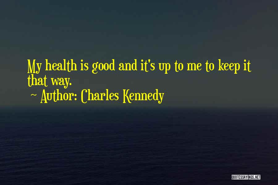 Charles Kennedy Quotes 1320353